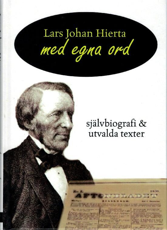 Världsdagen för Pressfrihet och Lars Johan Hiertas självbiografi