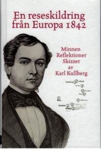 En reseskildring från Europa 1842 – smakprov